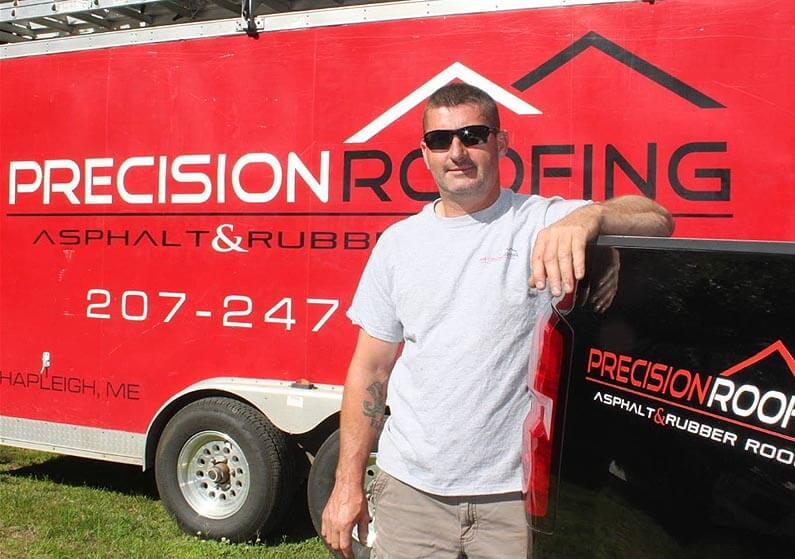 Joe Pierce owner of Precision Roofing, LLC - Springvale, ME